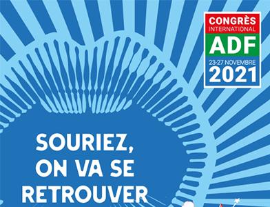 Actualités Congrès - Congrès ADF 2021
