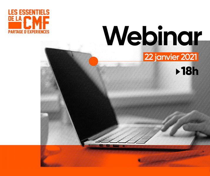 Les Essentiels de la CMF reporté - Inscrivez-vous au Webinar !